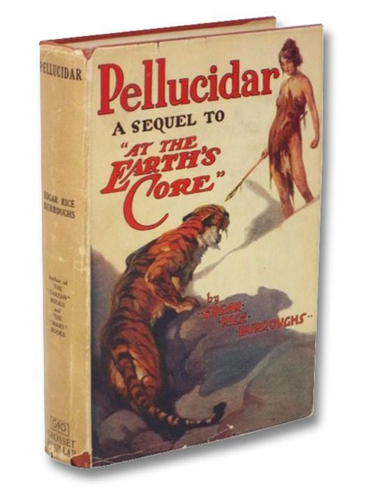 Pellucidar: A Sequel to At the Earth's Core (Pellucidar Series Book 2), Burroughs, Edgar Rice