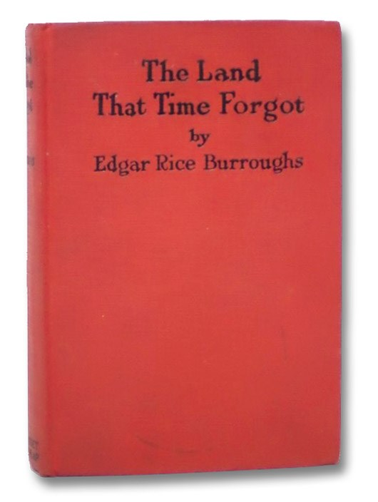 The Land That Time Forgot, Burroughs, Edgar Rice