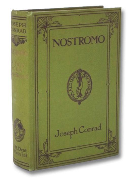 Nostromo: A Tale of the Seaboard, Conrad, Joseph