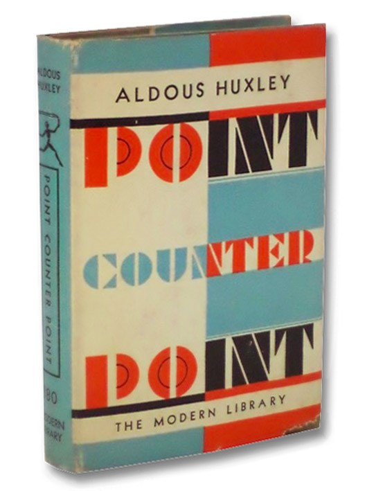Point Counter Point (The Modern Library of the World's Best Books ML 180) [Counterpoint], Huxley, Aldous