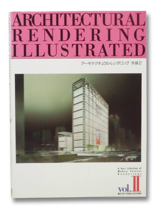 Architectural Rendering Illustrated Vol. 2, Meisei Publications