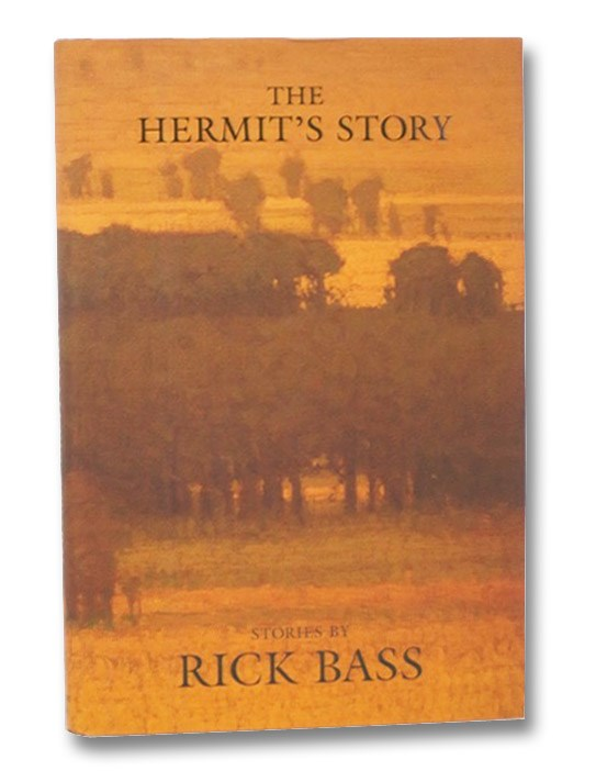 The Hermit's Story: Stories, Bass, RIck