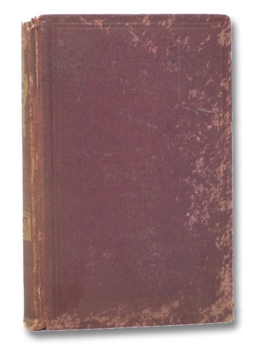 Life and Public Services of General Ulysses S. Grant, from His Boyhood to the Present Time. and a Biographical Sketch of Hon. Schuyler Colfax., Phelps, Charles A.