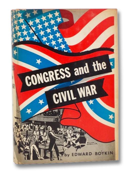 Congress and the Civil War, Boykin, Edward