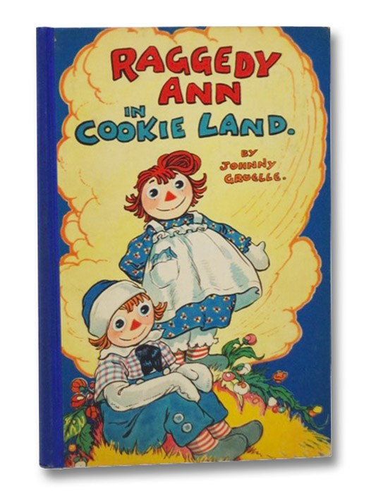 Raggedy Ann in Cookie Land, Gruelle, Johnny