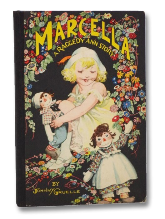 Marcella Stories [Marcella: A Raggedy Ann Story], Gruelle, Johnny