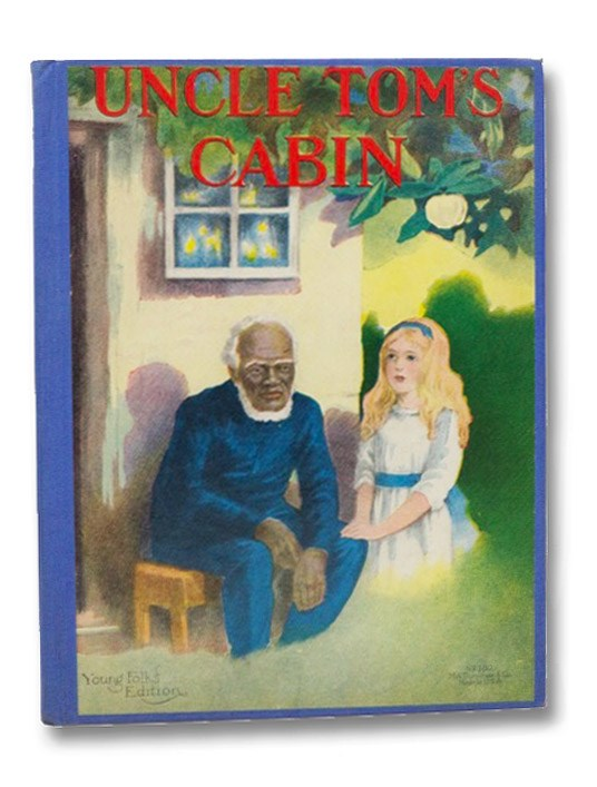 Uncle Tom's Cabin: Young Folks' Edition, Stowe, Harriet Beecher