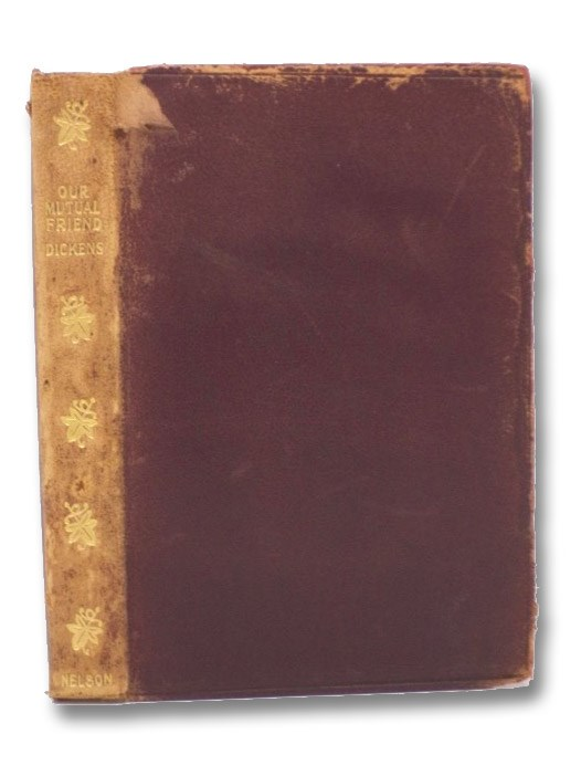 Our Mutual Friend (New Century Library, The Works of Charles Dickens, Vol. XV), Dickens, Charles