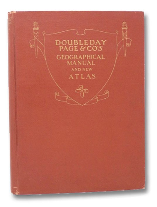 Doubleday, Page & Co's Geographical Manual and New Atlas [World War I Maps], Mawson, C.O. Sylvester