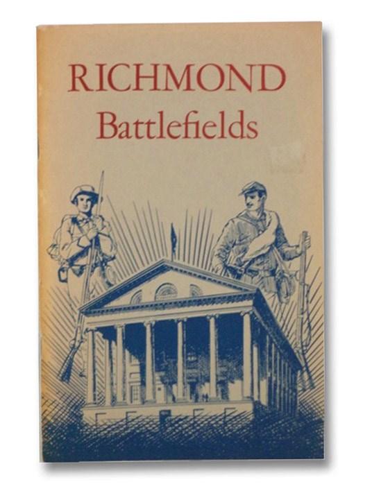 Richmond Battlefields (National Park Service Historical Handbook Series, No. 33), Cullen, Joseph P.