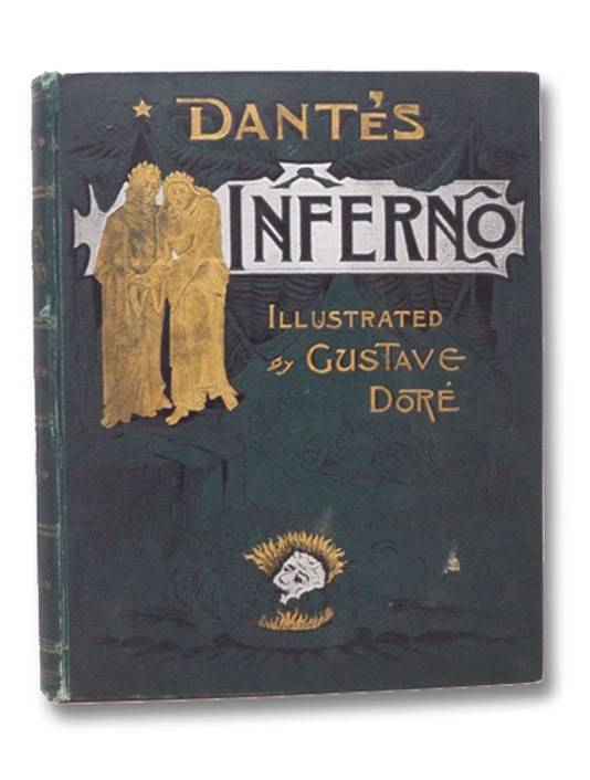 Dante's Inferno, From the Original of Dante Alighieri and Illustrated by Gustave Dore [Altemus' Edition], Alighieri, Dante; Cary, Henry Francis; Walsh, Henry C.