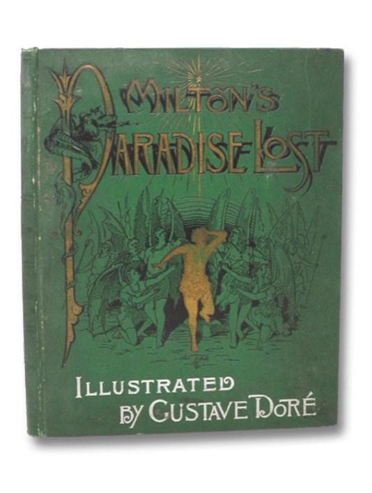Milton's Paradise Lost, Milton, John; Walsh, Henry C.