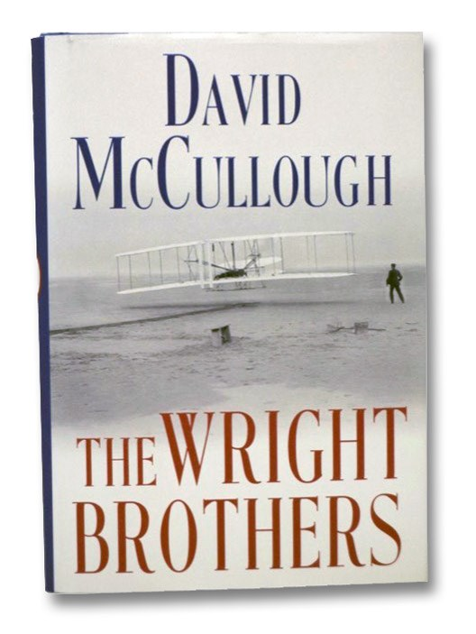 The Wright Brothers, McCullough, David G.