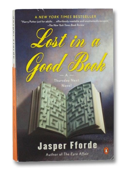 Lost in a Good Book (A Thursday Next Novel), Fforde, Jasper