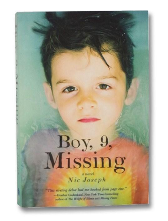 Boy, 9, Missing: A Novel, Joseph, Nic