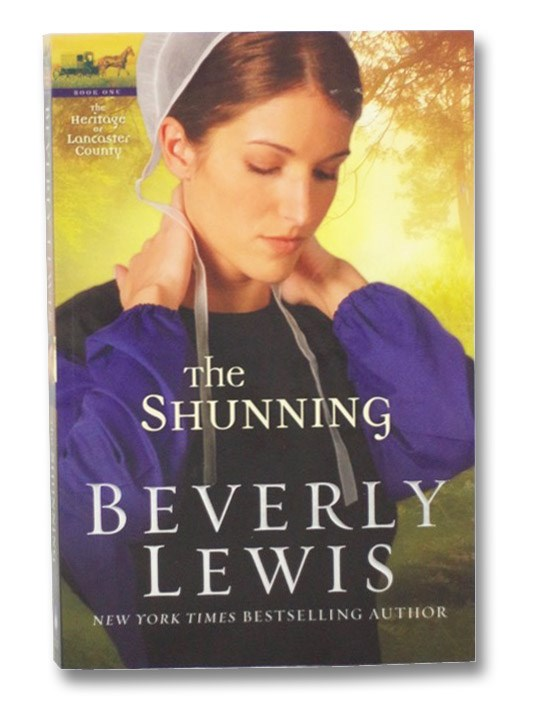 The Shunning (The Heritage of Lancaster County, Book 1), Lewis, Beverly