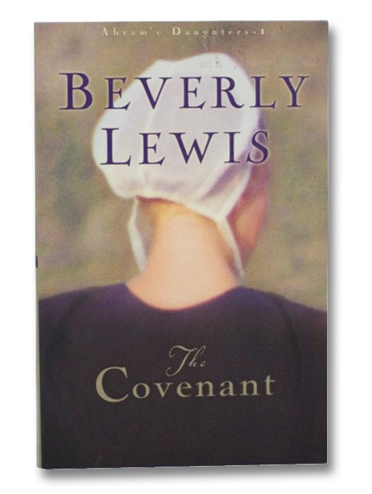The Covenant (Abram's Daughters, Book 1), Lewis, Beverly