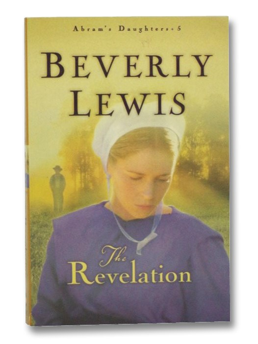 The Revelation (Abram's Daughters, Book 5), Lewis, Beverly