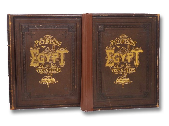Egypt: Descriptive, Historical, and Picturesque. in Two Volumes, Ebers, G.; Bell, Clara; Birch, S.