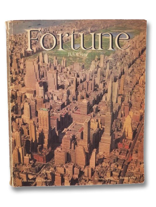 Fortune Magazine Volume XX [20], Number 1, July 1939, Fortune Magazine