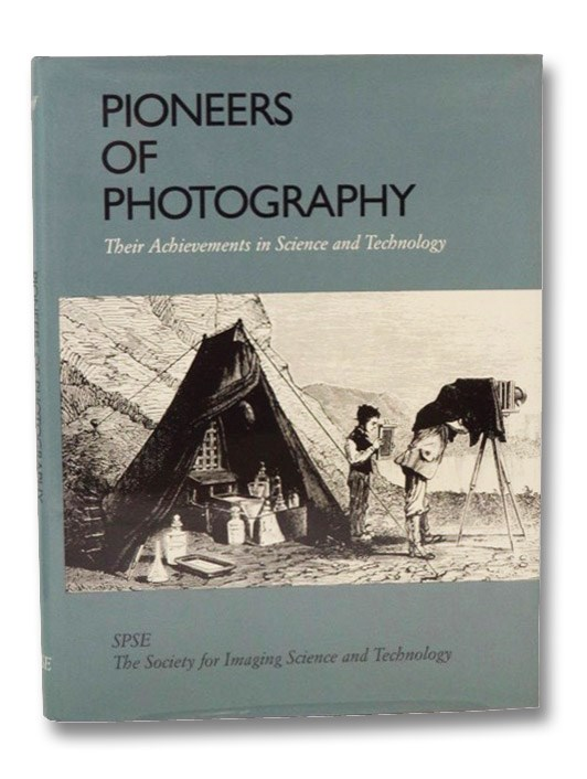 Pioneers of Photography: Their Achievements in Science and Technology, Ostroff, Eugene
