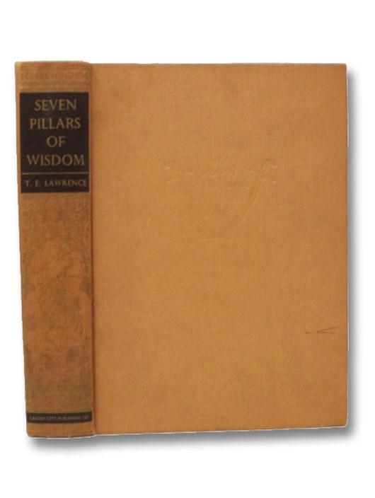 Seven Pillars of Wisdom: A Triumph (De Luxe Edition), Lawrence, T.E. (T.E. Shaw, Lawrence of Arabia)