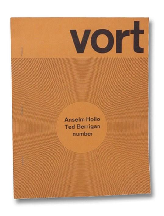 Vort #2, Winter 1972: Anselm Hollo; Ted Berrigan, Alpert, Barry; Hollo, Anselm; Berrigan, Ted