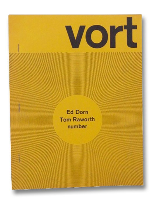 Vort #1, Fall 1972: Ed Dorn; Tom Raworth, Alpert, Barry; Dorn, Ed; Raworth, Tom; Davie, Donald; Kelly, Robert