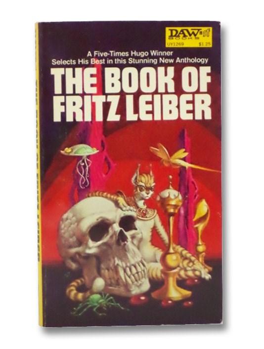 The Book of Fritz Leiber, Leiber, Fritz
