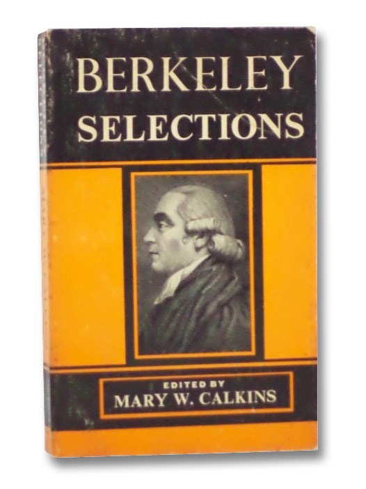 Berkeley Selections, Berkeley, George; Calkins, Mary W.