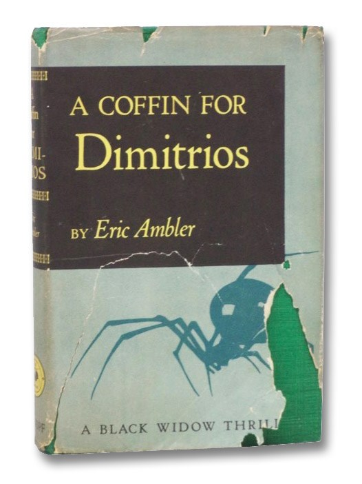 A Coffin for Dimitrios (A Black Widow Thriller), Ambler, Eric