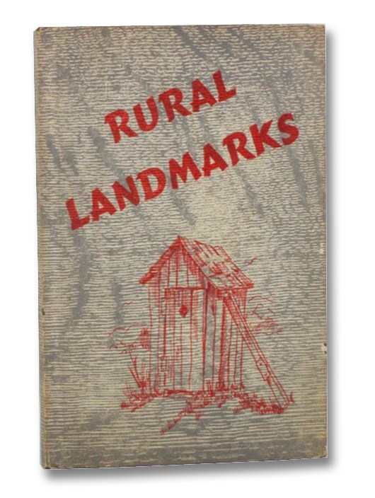 Rural Landmarks: Their Portals Open to the Fine Peoples of Our Nation, [Colson, William]