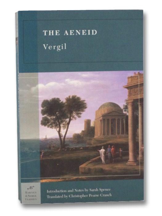 The Aeneid (Barnes & Noble Classics), Vergil; Spence, Sarah; Cranch, Christopher Pearse