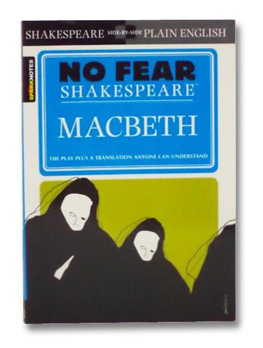 Macbeth (No Fear Shakespeare), Shakespeare, William
