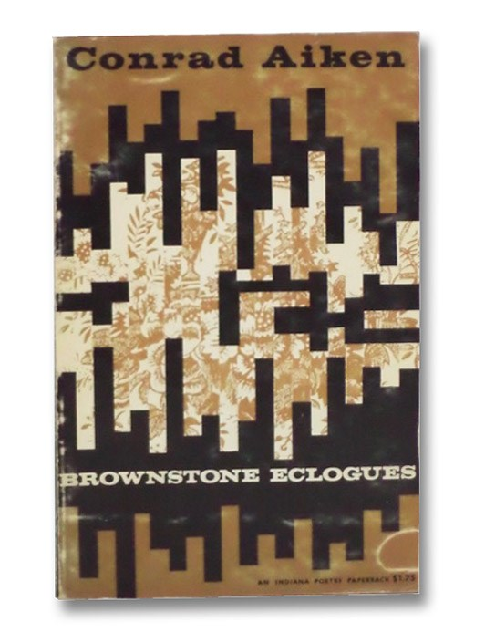 Brownstone Eclogues, Aiken, Conrad