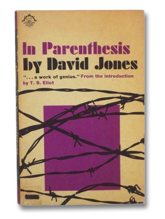 In Parenthesis: Seinnyssit e Gledyf Ym Penn Mameu, Jones, David