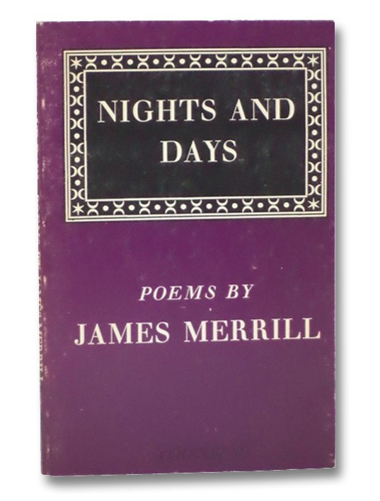 Nights and Days: Poems, Merrill, James