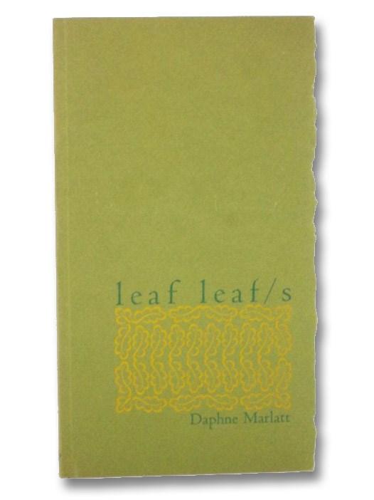 Leaf Leaf/s, Marlatt, Daphne