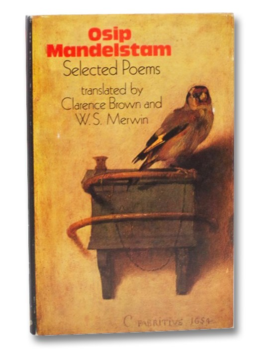 Osip Mandelstam: Selected Poems, Mandelstam, Osip; Brown, Clarence; Merwin, W.S.