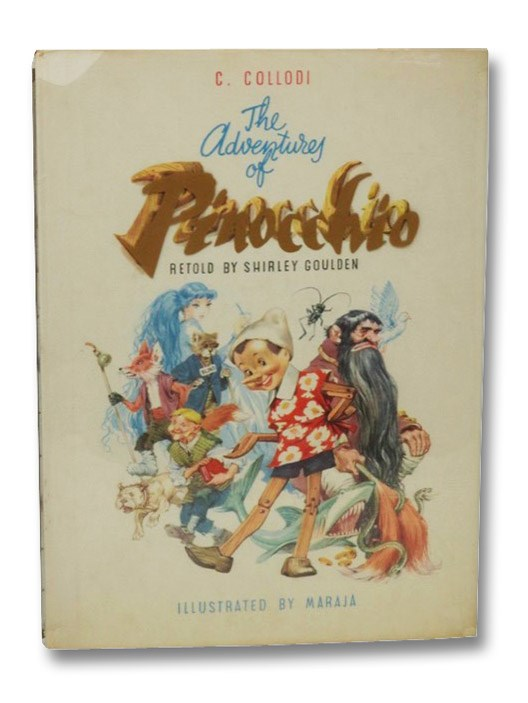 The Adventures of Pinocchio, Collodi, Carlo; Goulden, Shirley
