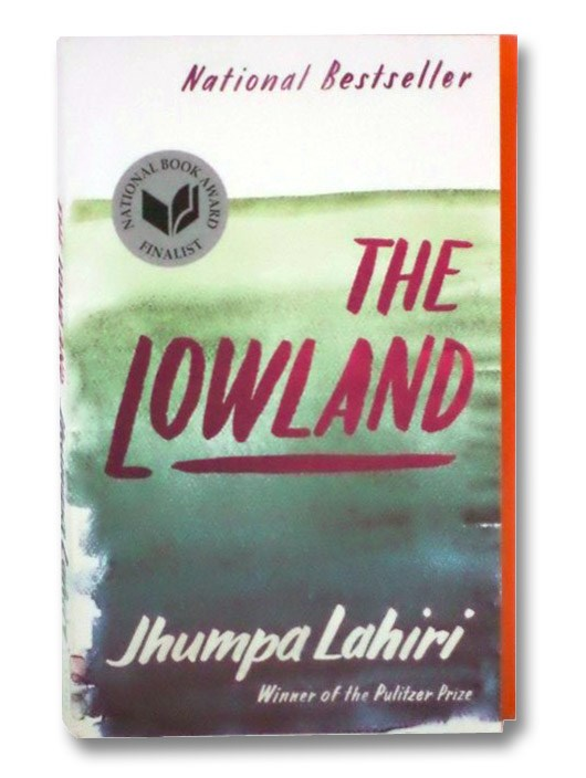 The Lowland: A Novel, Lahiri, Jhumpa