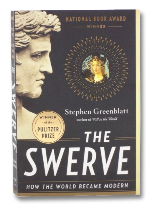 The Swerve: How the World Became Modern, Greenblatt, Stephen