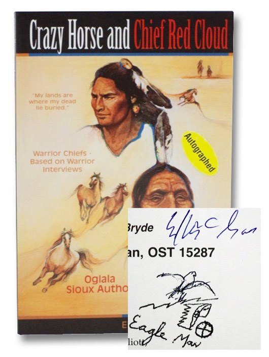 Crazy Horse and Chief Red Cloud: Warrior Chiefs -- Based on Warrior Interviews, McGaa, Ed (Eagle Man); Bryde, John; McGaa, John; Cosgrove, Pamela; Elliott, Diane; Stevenson, Linda