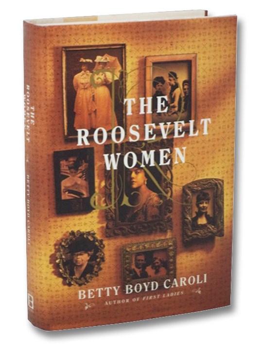 The Roosevelt Women, Caroli, Betty Boyd