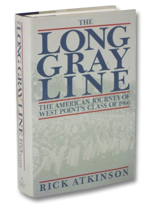The Long Gray Line: The American Journey of West Point's Class of 1966, Atkinson, Rick