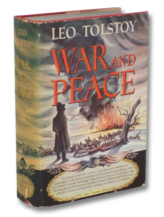 War and Peace: Inner Sanctum Edition, Tolstoy, Leo; Maude, Louise & Aylmer; Fadiman, Clifton; Schuster, M. Lincoln