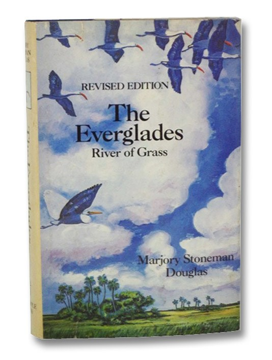 The Everglades: River of Grass (Revised Edition), Douglas, Marjory Stoneman