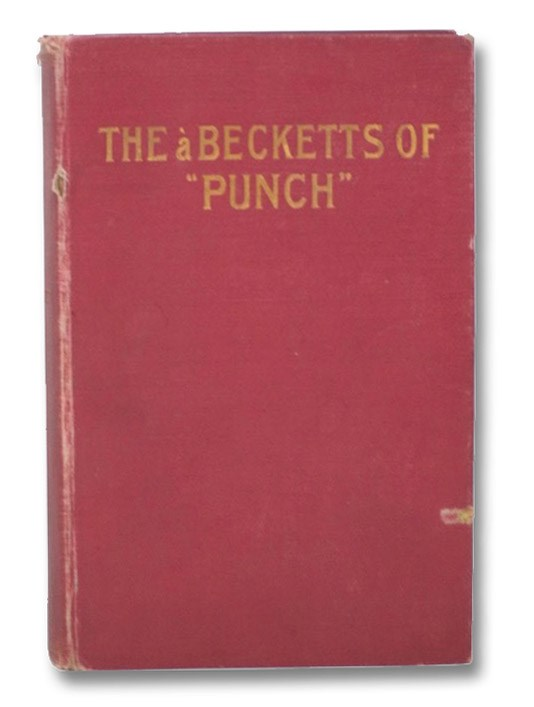 The a Becketts of 'Punch': Memories of Father and Sons, a Beckett, Arthur William
