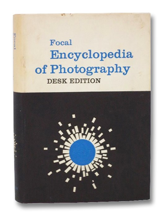 The Focal Encyclopedia of Photography, Purves, Frederick