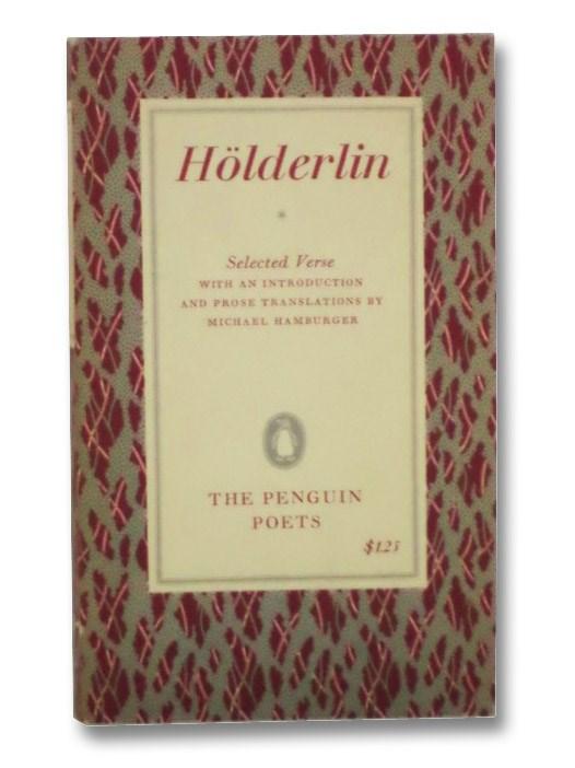 Hölderlin: Selected Verse [Holderlin], Holderlin, Johann Christian Friedrich; Hamburger, Michael